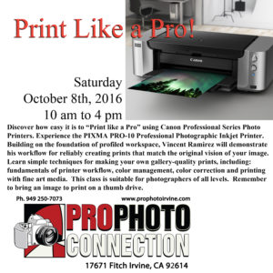 Print Like a Pro Workshop @ Pro Photo Connection | Irvine | California | United States